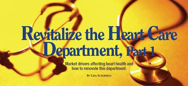 Revitalize the Heart Care Department, Part 1