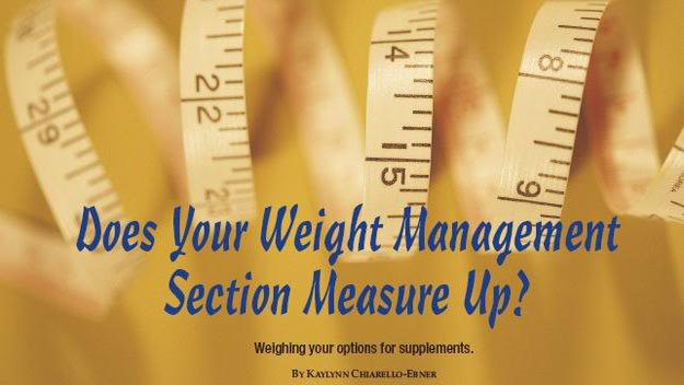 Does Your Weight Management Section Measure Up?