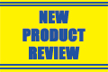 new products review
